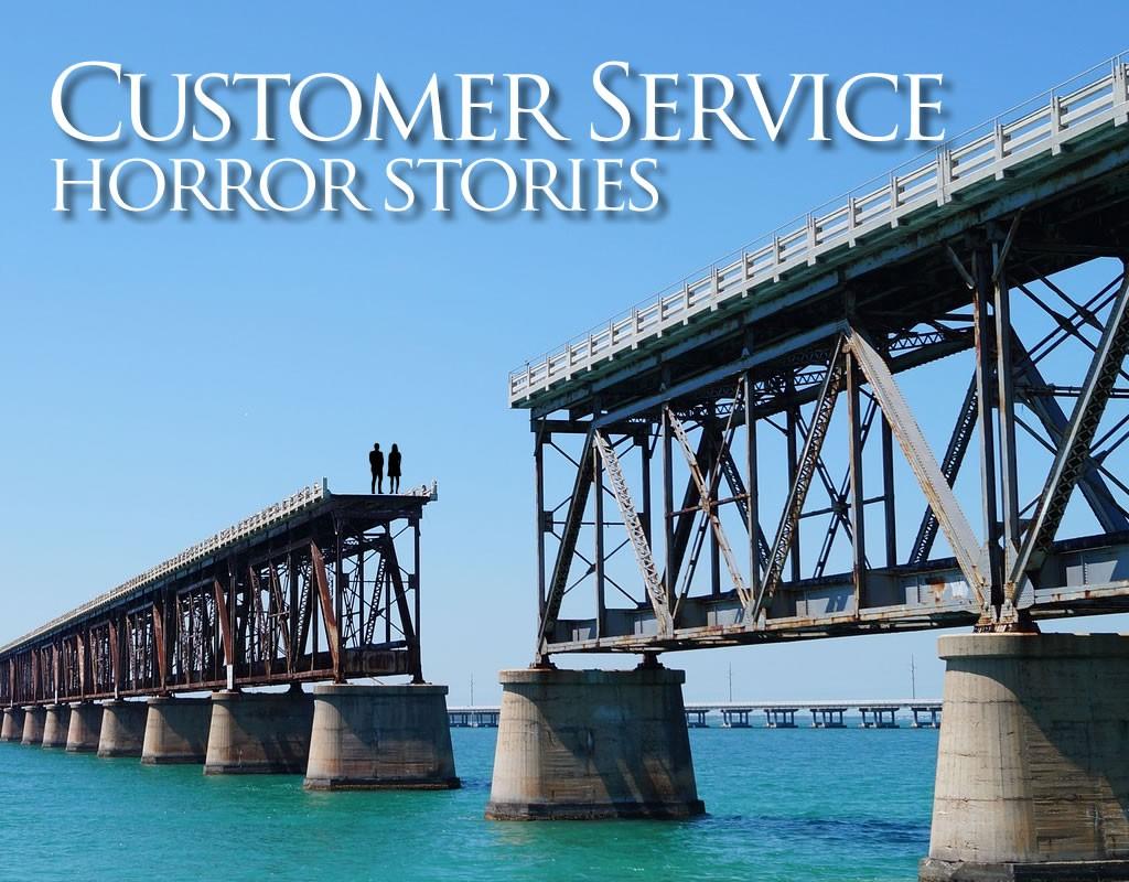 customer service horror stories